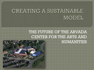 CREATING A SUSTAINABLE MODEL