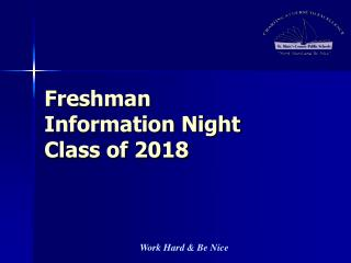 Freshman  Information Night  Class of 2018