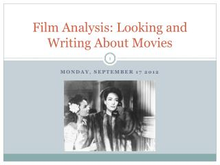 Film Analysis: Looking and Writing About Movies