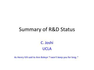 Summary of R&D Status