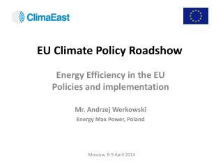 EU Climate Policy  Roadshow