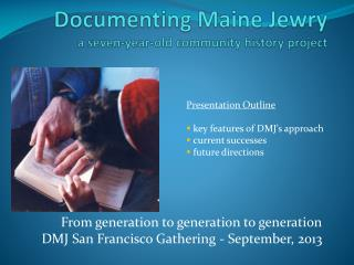Documenting Maine Jewry a seven-year-old community history project