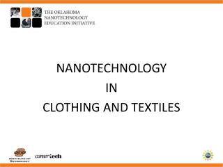 NANOTECHNOLOGY IN CLOTHING AND TEXTILES