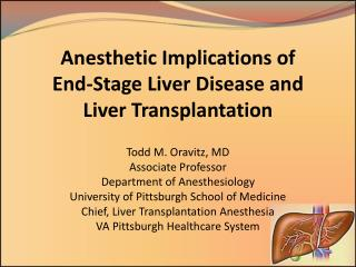 Anesthetic Implications of  End-Stage Liver Disease and Liver Transplantation