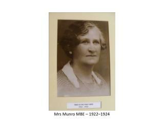 Mrs Munro MBE – 1922–1924