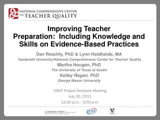 Improving  Teacher Preparation: Including  Knowledge and Skills on Evidence-Based Practices