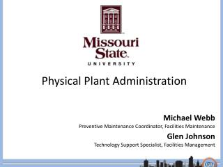 Physical Plant Administration
