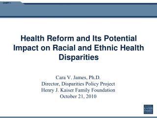 Health Reform and Its Potential Impact on Racial and Ethnic Health Disparities
