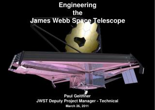 Engineering the James Webb Space Telescope