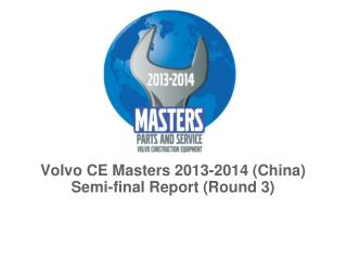 Volvo CE Masters 2013-2014 (China) Semi-final Report (Round 3)