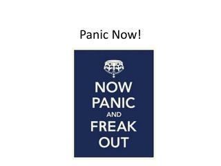 Panic Now!