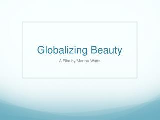 Globalizing Beauty