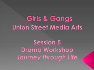 Girls & Gangs