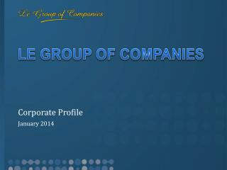 LE GROUP OF COMPANIES