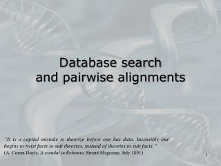 Database search and  pairwise  alignments