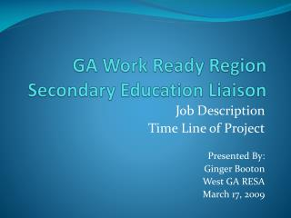 GA Work Ready Region Secondary Education Liaison