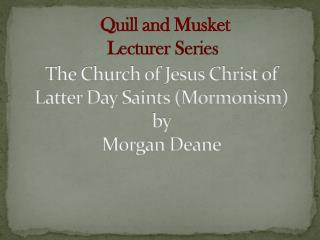 The Church of Jesus Christ of Latter Day Saints (Mormonism) by  Morgan Deane