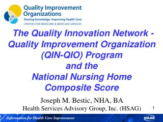 The  Quality Innovation Network -Quality  Improvement Organization  (QIN-QIO ) Program  and  the  National  Nursing Hom