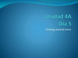 Unidad  4A Día 5