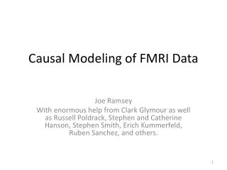 Causal Modeling of FMRI Data