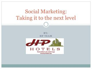 Social Marketing:  Taking it to the next level