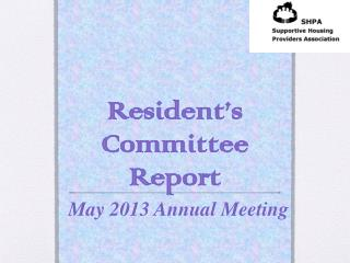 Resident's Committee Report