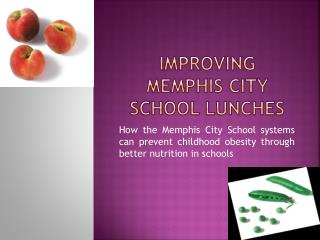 Improving Memphis city School lunches
