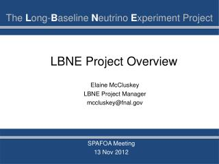 LBNE Project Overview