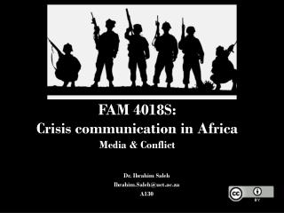 FAM 4018S:  Crisis communication in  Africa Media & Conflict