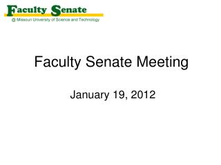 Faculty Senate Meeting  January 19, 2012