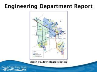 Engineering Department Report