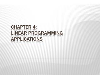 Chapter 4: Linear Programming Applications