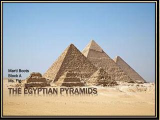 The Egyptian Pyramids