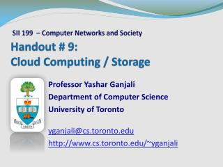 Handout #  9 : Cloud Computing / Storage
