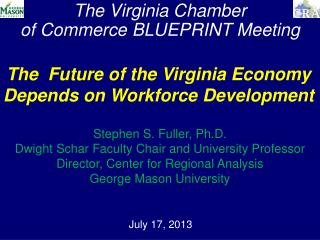 The Virginia Chamber   of Commerce BLUEPRINT Meeting