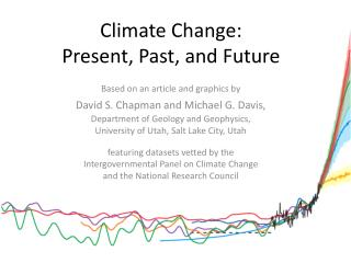Climate Change: Present, Past, and Future