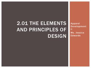 2.01 The Elements and Principles of Design