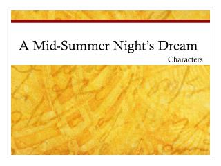 A Mid-Summer Night's Dream