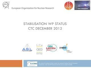 Stabilisation WP Status CTC December 2012