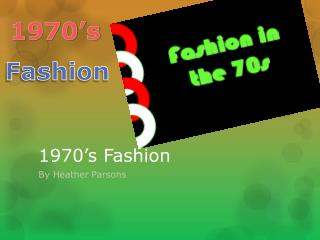 1970�s Fashion