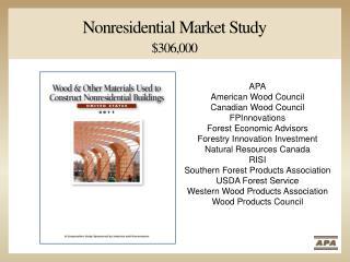 Nonresidential Market Study $306,000