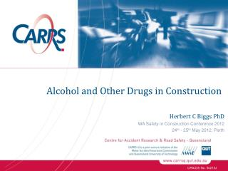 Alcohol and Other Drugs in Construction