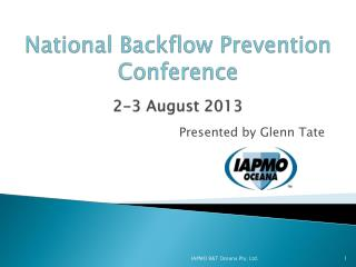 National Backflow Prevention Conference 2-3 August 2013