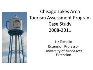 Chisago Lakes Area Tourism Assessment Program Case Study  2008-2011