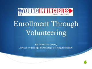 Enrollment Through Volunteering