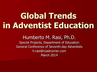 Global Trends   in Adventist Education