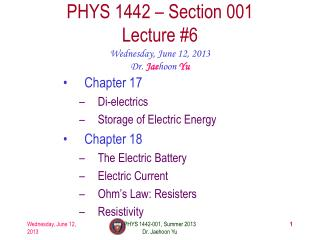 PHYS  1442  – Section  001 Lecture  #6