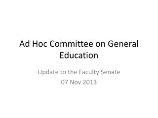 Ad Hoc Committee on General Education
