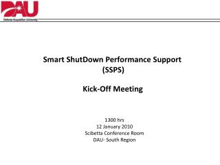 Smart  ShutDown  Performance Support  (SSPS)