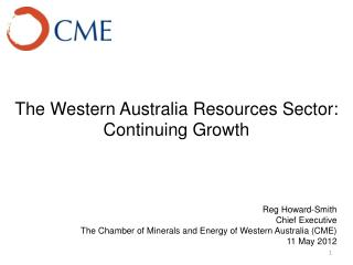 The Western Australia Resources Sector:  Continuing Growth